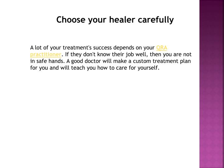 Choose your healer carefully