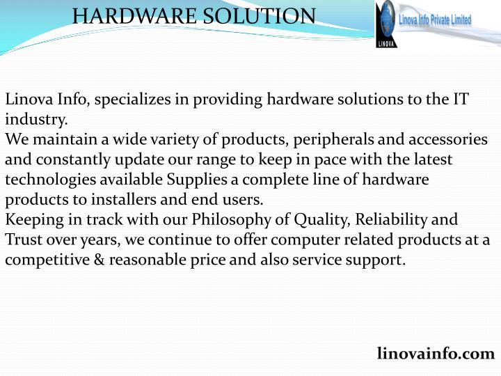 HARDWARE SOLUTION