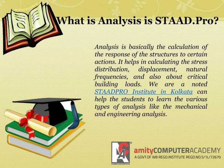 What is analysis is staad pro