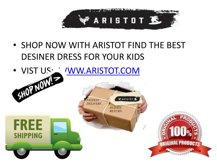 SHOP NOW WITH ARISTOT FIND THE BEST DESINER DRESS FOR YOUR KIDS