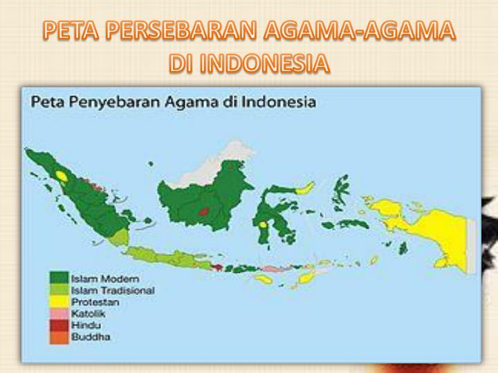 PETA PERSEBARAN AGAMA-AGAMA DI INDONESIA