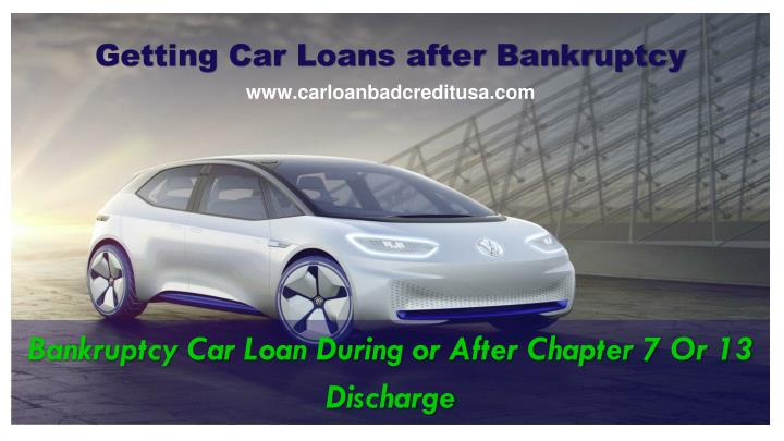 Getting car loans after bankruptcy