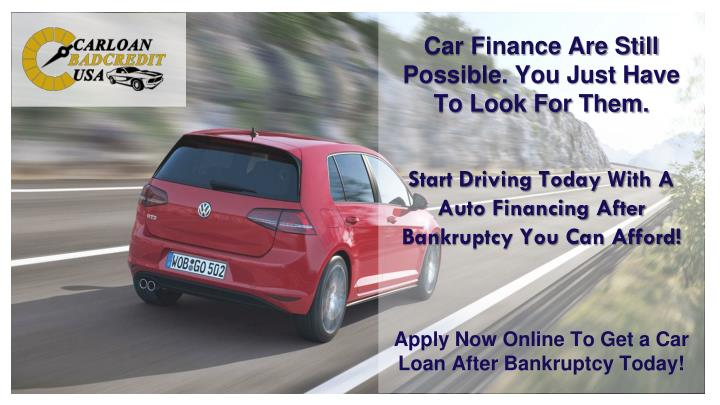 Start driving today with a auto financing after bankruptcy you can afford