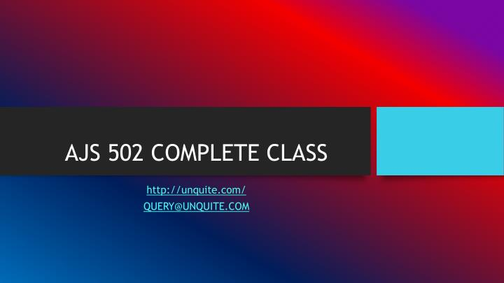 Ajs 502 complete class