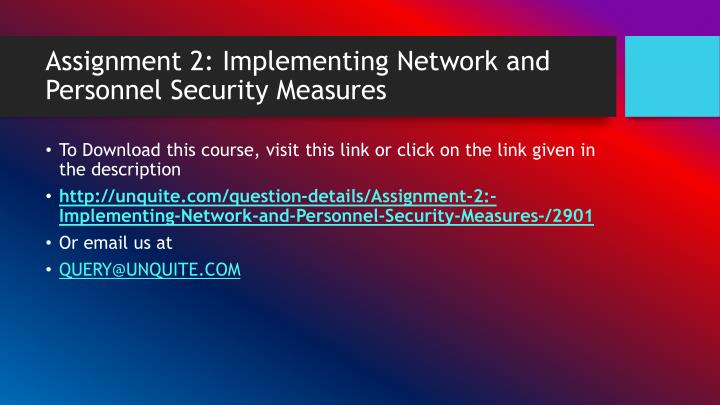 Assignment 2 implementing network and personnel security measures1