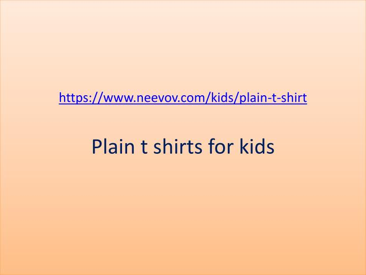 Https www neevov com kids plain t shirt plain t shirts for kids
