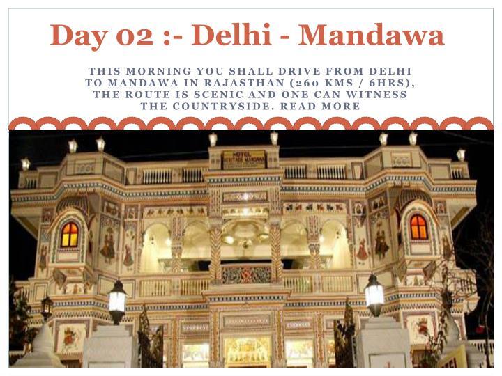 Day 02 :-Delhi