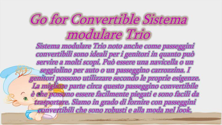 Go for Convertible Sistema modulare Trio