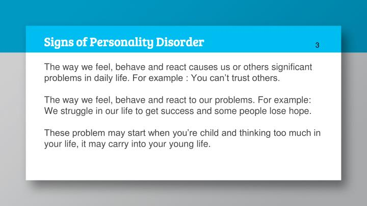 Signs of Personality Disorder