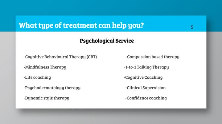 What type of treatment can help you?