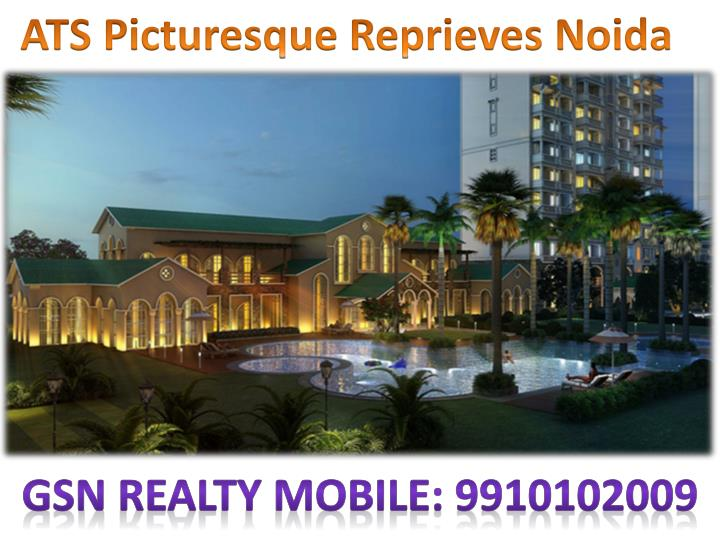 9910102009 booking ats picturesque reprieves noida sector 152 near expressway