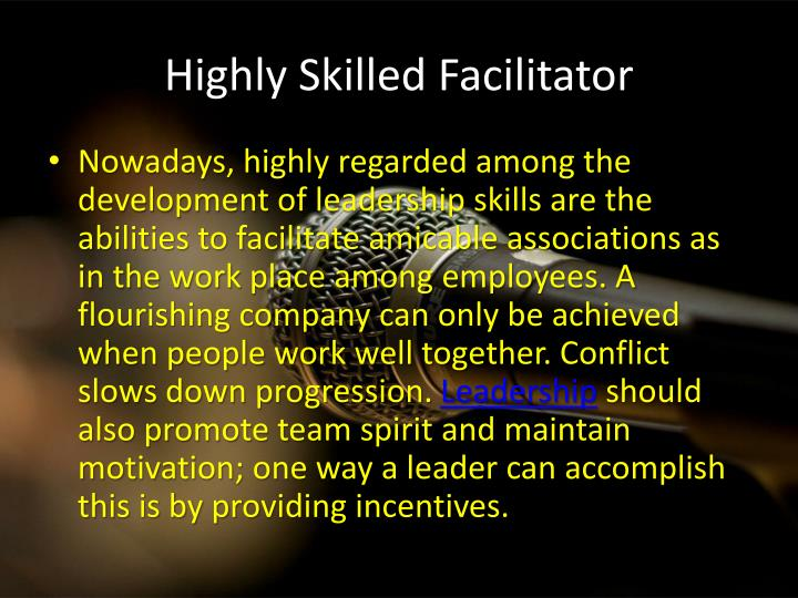 Highly Skilled Facilitator