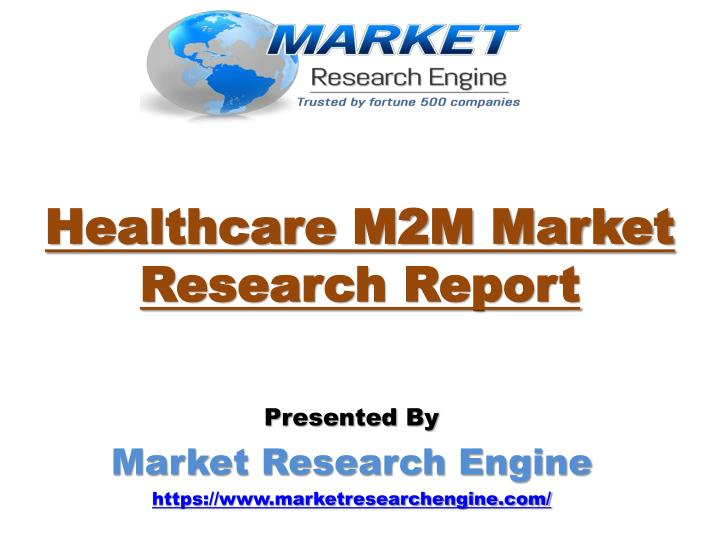 healthcare m2m market research report