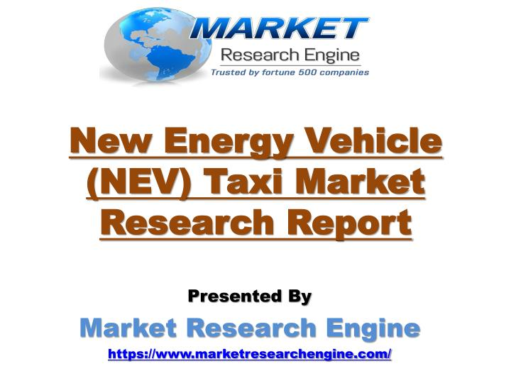 New energy vehicle nev taxi market research report