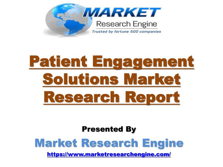 Patient engagement solutions market research report