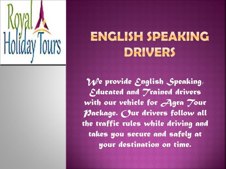 English Speaking drivers