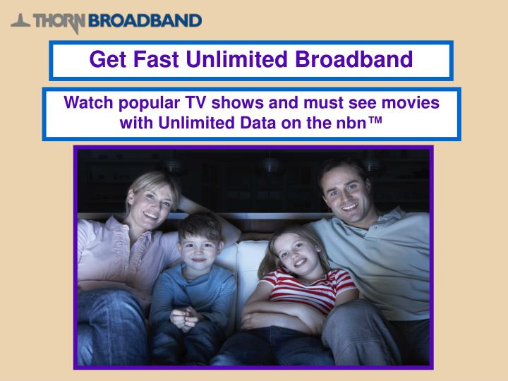 Get Fast Unlimited Broadband