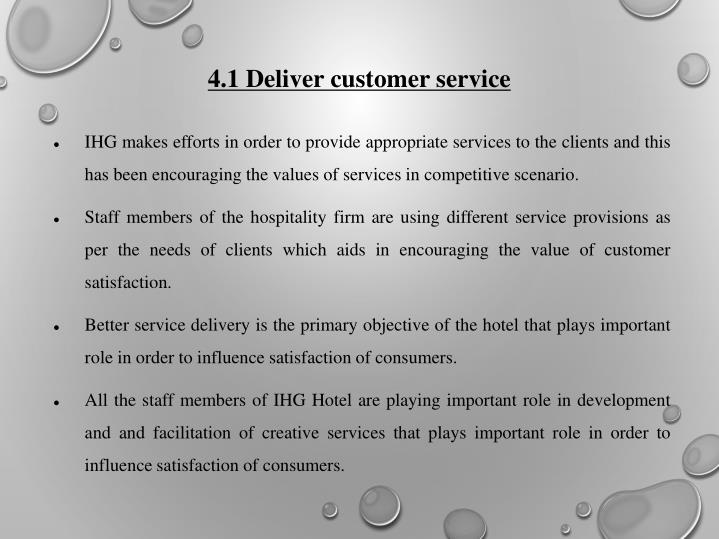 4.1 Deliver customer service