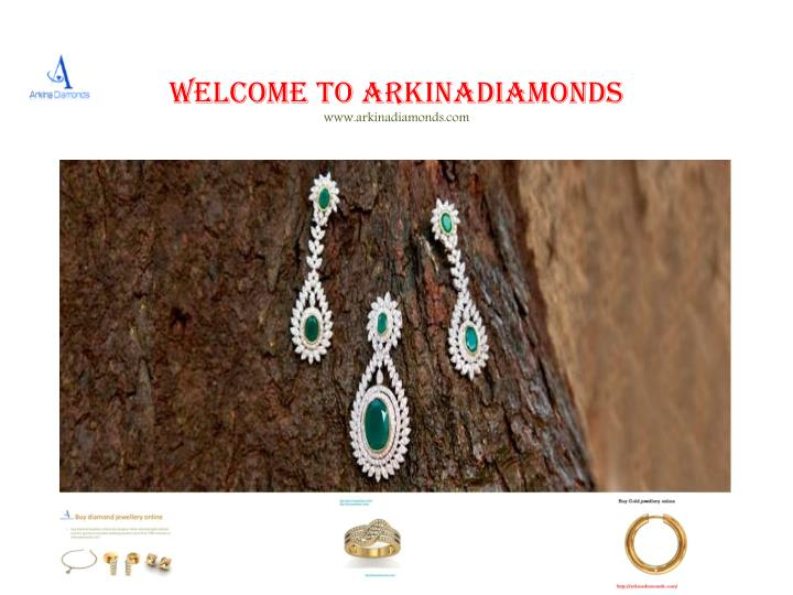 Welcome to arkinadiamonds www arkinadiamonds com