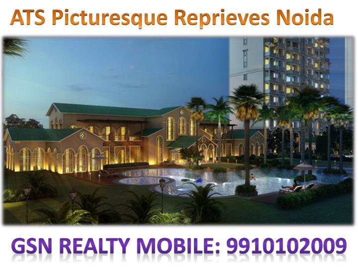 ATS Picturesque Reprieves Noida