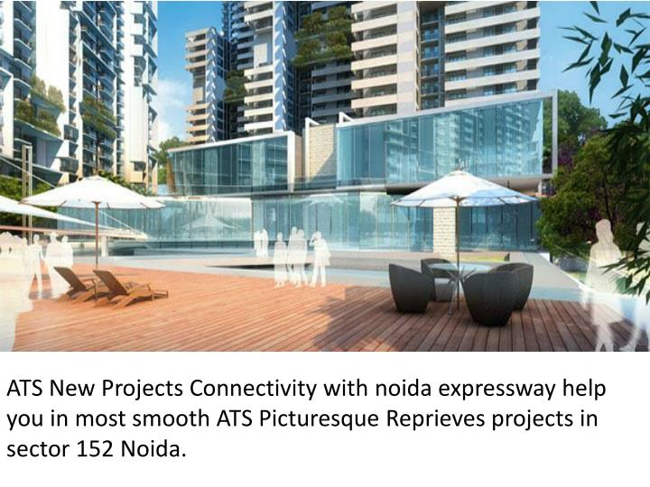 ATS New Projects Connectivity with noida expressway help