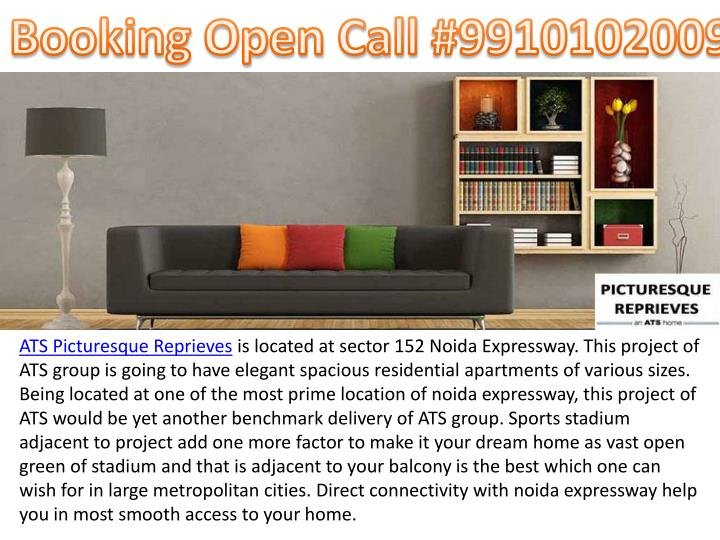 ATS Picturesque Reprieves is located at sector 152 Noida Expressway. This project of