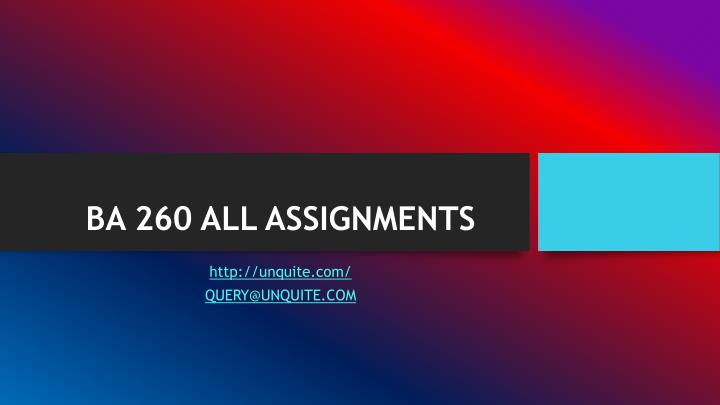 Ba 260 all assignments