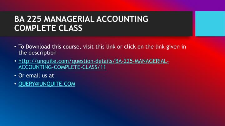 Ba 225 managerial accounting complete class1