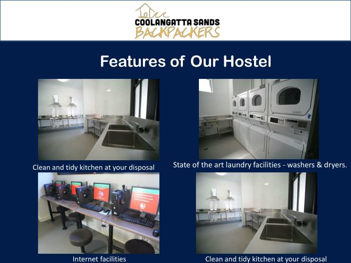 Features of Our Hostel