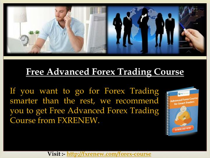 Free Advanced Forex Trading Course