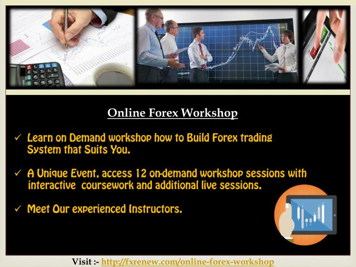 Online Forex Workshop