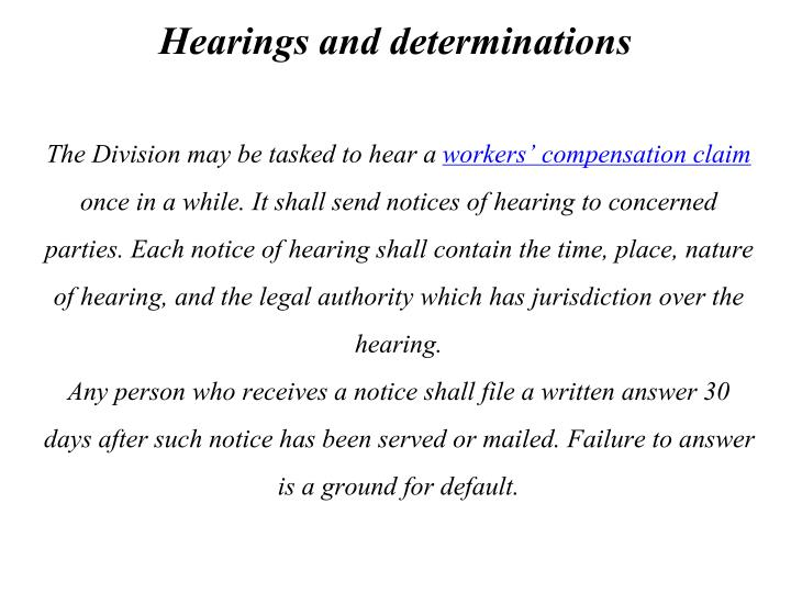 Hearings and determinations