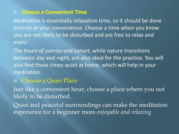 Choose a Convenient Time