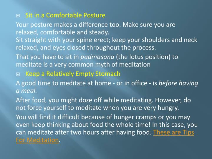 Sit in a Comfortable Posture