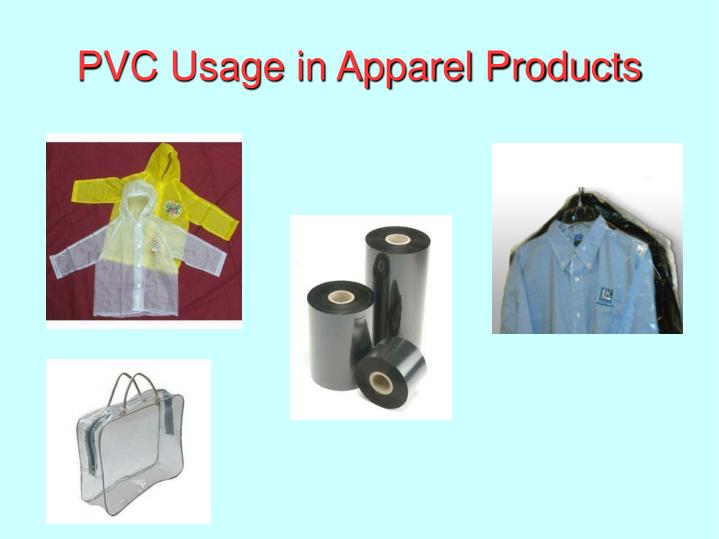 PVC Usage in Apparel Products