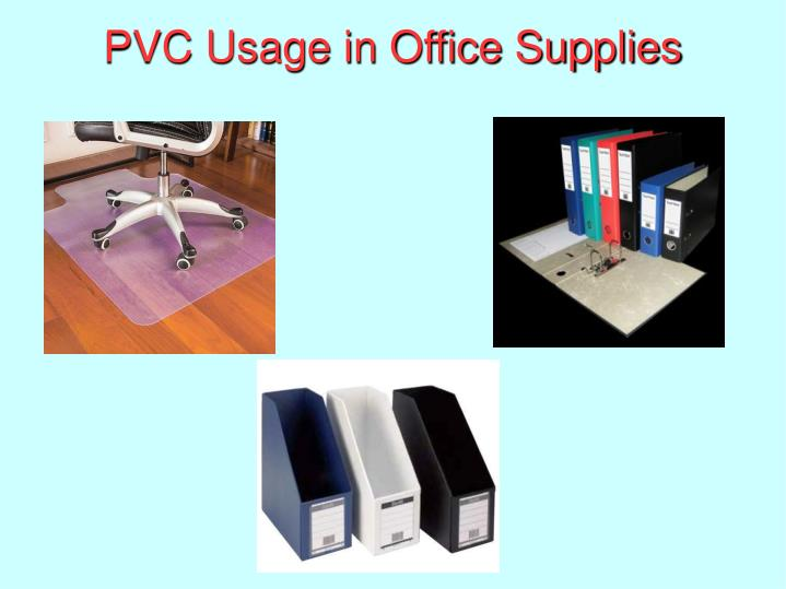 PVC Usage in Office Supplies