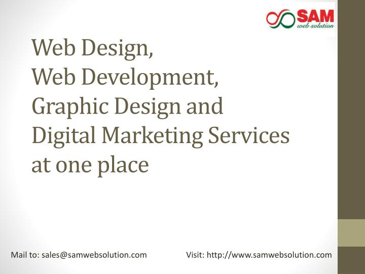 Web design web development graphic design and digital marketing services at one place