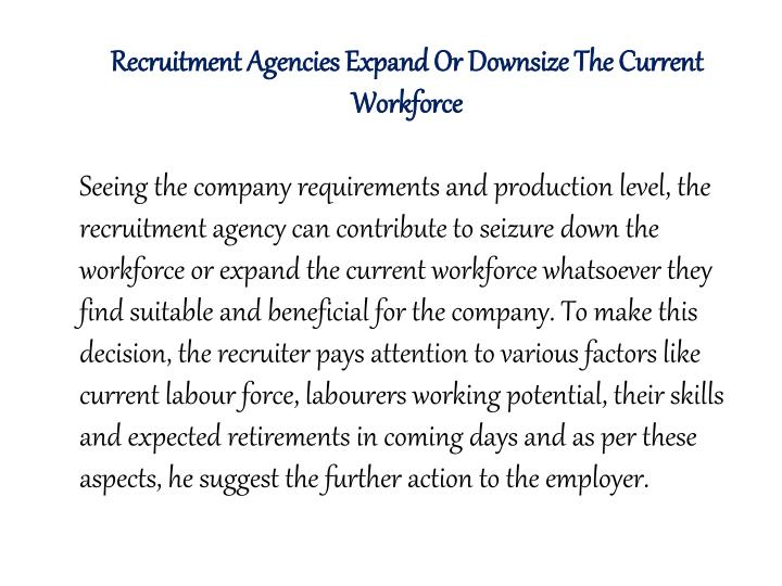 Recruitment Agencies Expand Or Downsize The Current