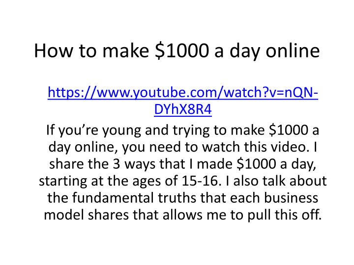 how to make 1000 a day online