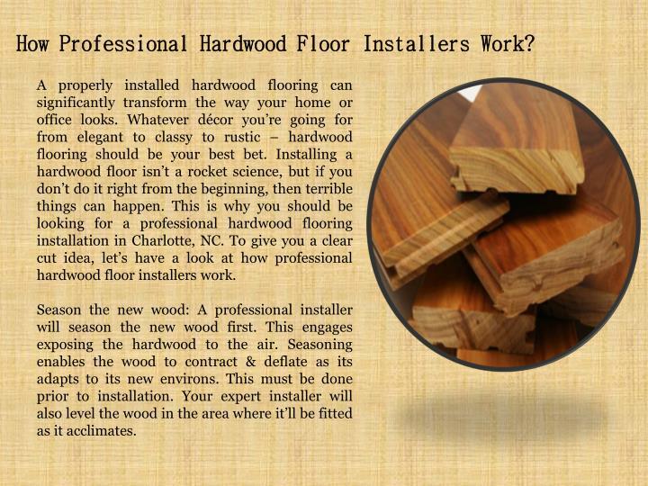 How Professional Hardwood Floor Installers Work?