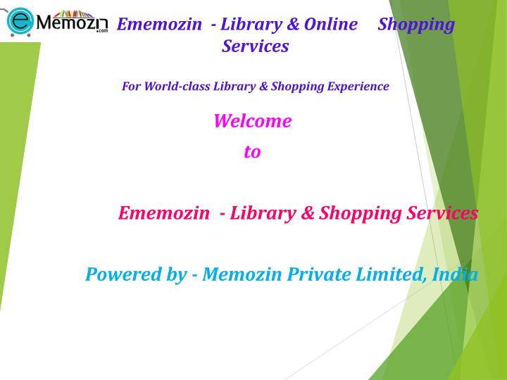 welcome to ememozin library shopping services powered by memozin private limited india
