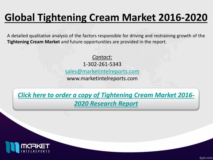 Global Tightening Cream Market 2016-2020