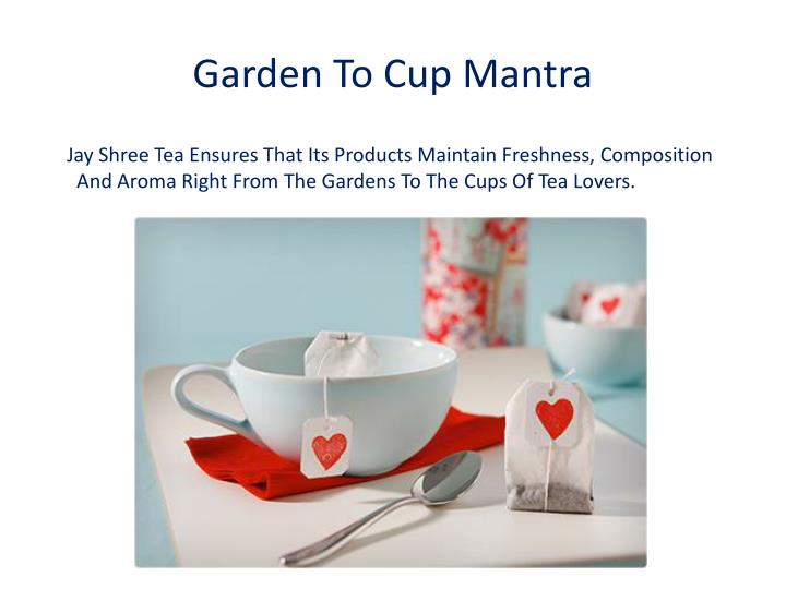 Garden To Cup Mantra