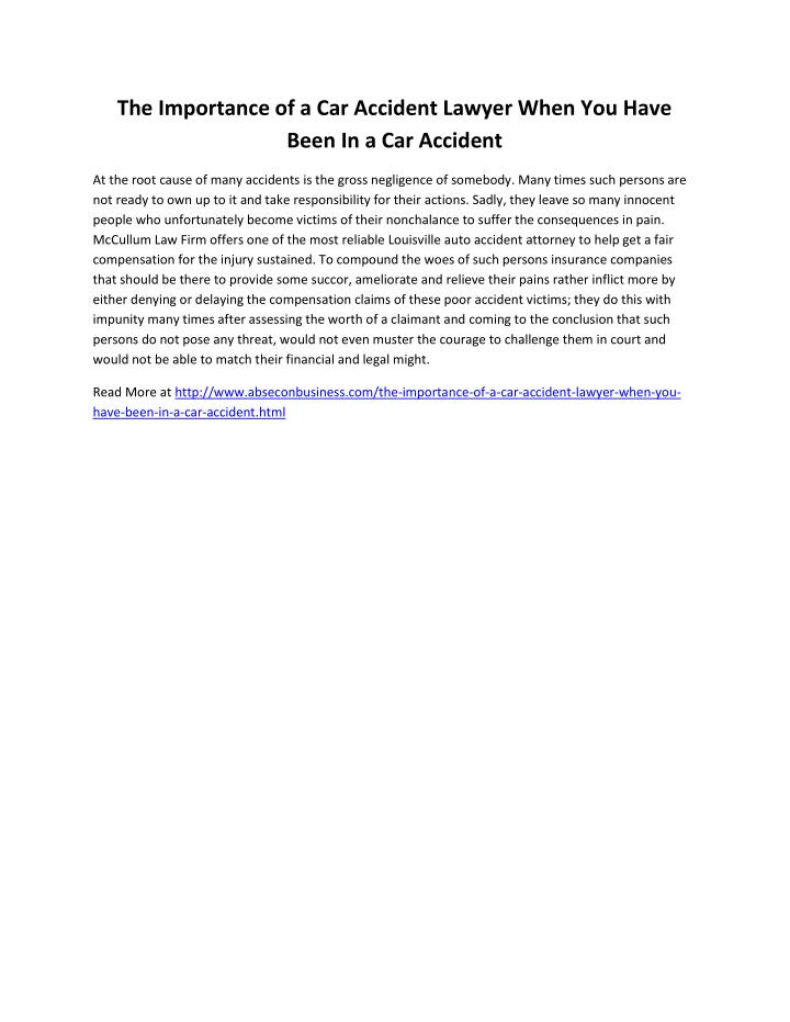 The Importance of a Car Accident Lawyer When You Have