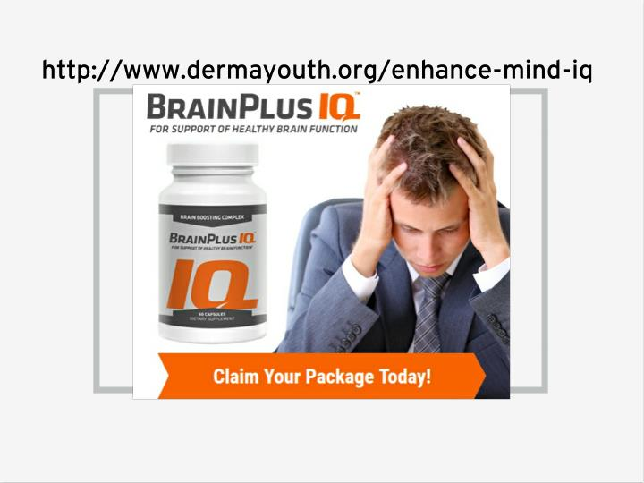 http://www.dermayouth.org/enhance-mind-iq