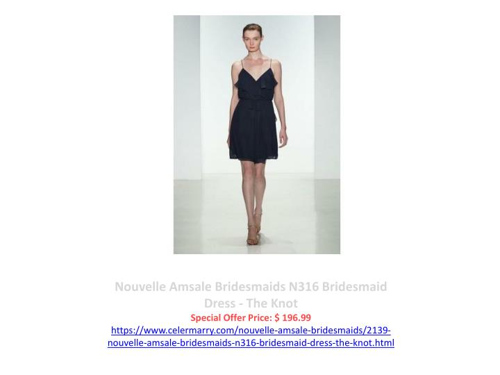 Nouvelle Amsale Bridesmaids N316 Bridesmaid Dress - The Knot