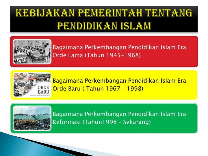 Kebijakan Pemerintah Tentang Pendidikan Islam