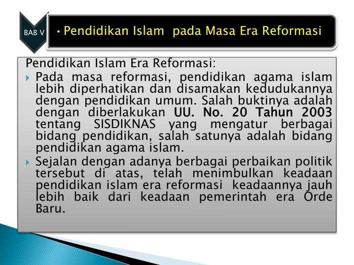 Pendidikan Islam Era Reformasi: