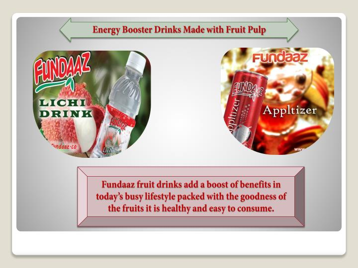 Energy Booster Drinks Made with Fruit Pulp