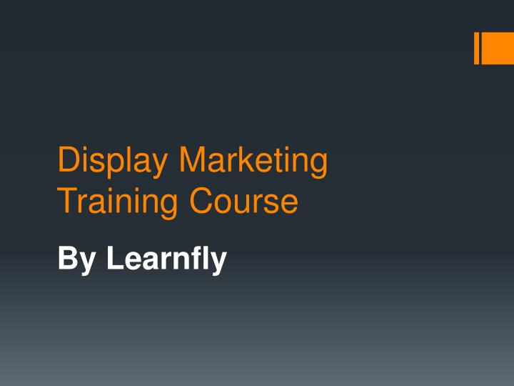 Display marketing training course